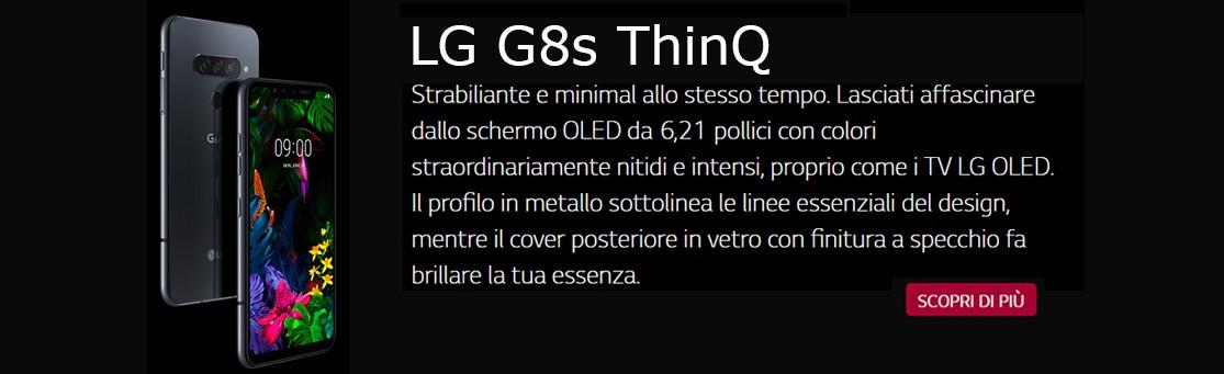 Clicca per maggiori dettagli su LG G8s ThinQ